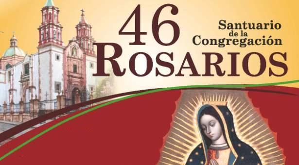 Los 46 rosarios, tradición centenaria en el segundo templo dedicado a la Virgen de Guadalupe