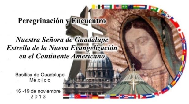 Virgen de Guadalupe recibe Encuentro Americano sobre Nueva Evangelización