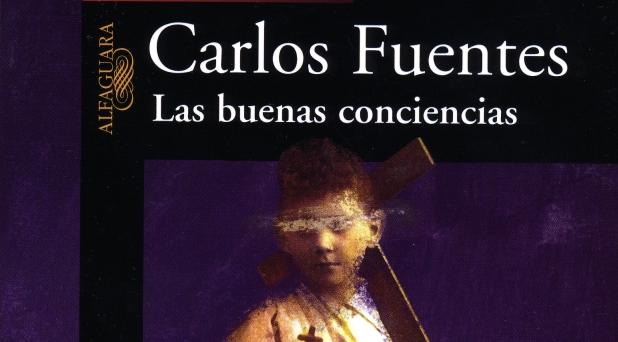 """EL SACERDOTE EN LA NOVELA MEXICANA – VIII  La figura sacerdotal en """"Las buenas conciencia"""" de Carlos Fuentes"""