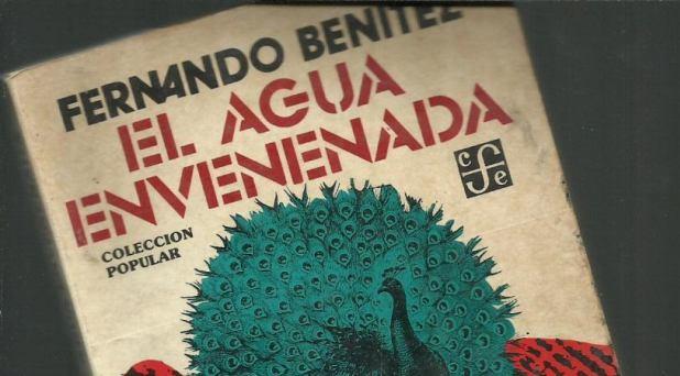 """EL SACERDOTE EN LA NOVELA MEXICANA X – """"El agua envenenada"""", de Fernando Benítez"""