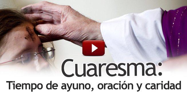Cápsulas oportunas: La Cuaresma