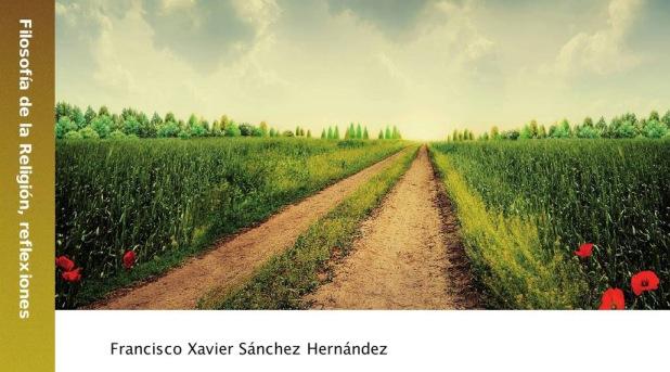 Filosofía de la religión: nuevo libro de Francisco Xavier Sánchez