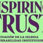 Webinar Series: «Inspirar confianza» Comunicación de la Iglesia y vulnerabilidad institucional