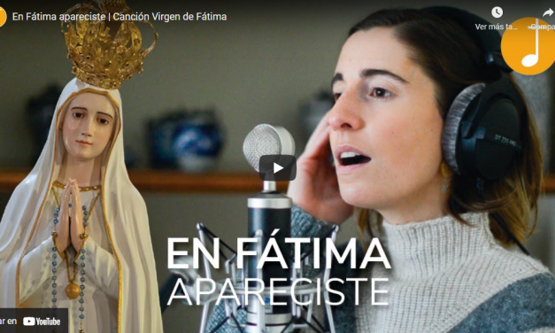 En Fátima apareciste | Canción Virgen de Fátima por Canto Católico