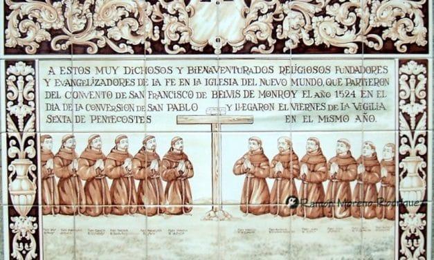 Quiénes fueron los primeros 12 apóstoles franciscanos de México